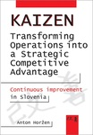 Kaizen - Transforming Operations into a Strategic Competitive Advantage: Continuous improvement in Slovenia